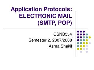 Application Protocols: ELECTRONIC MAIL (SMTP, POP)