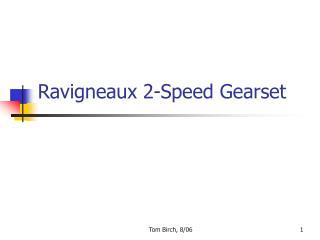 Ravigneaux 2-Speed Gearset