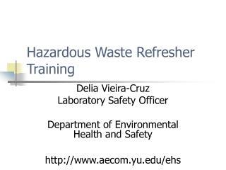 Hazardous Waste Refresher Training