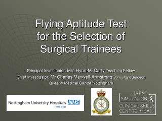 Flying Aptitude Test for the Selection of  Surgical Trainees