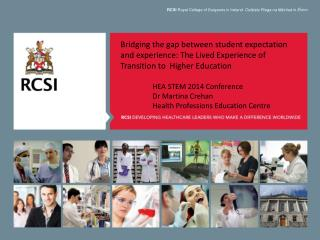 RCSI  Royal College of Surgeons in Ireland   Col�iste R�oga na M�inle� in �irinn