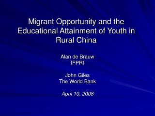 Migrant Opportunity and the Educational Attainment of Youth in Rural China