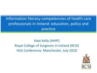 Kate Kelly (AHIP) Royal College of Surgeons in Ireland (RCSI)
