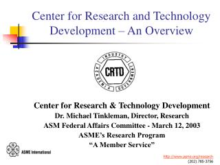 Center for Research and Technology Development – An Overview