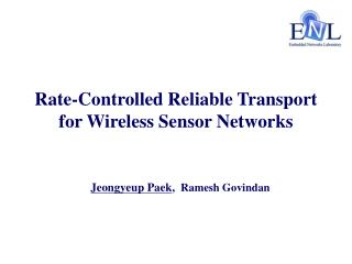 Rate-Controlled Reliable Transport for Wireless Sensor Networks