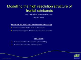 Modelling the high resolution structure of frontal rainbands