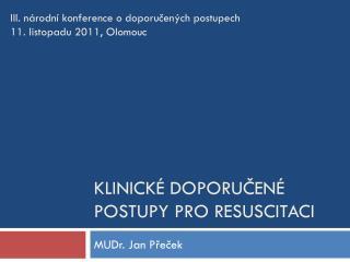Klinické doporučené postupy pro resuscitaci