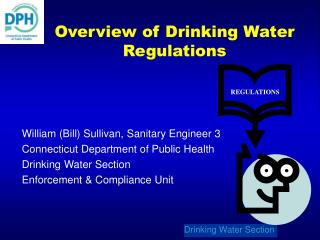 William (Bill) Sullivan, Sanitary Engineer 3 Connecticut Department of Public Health