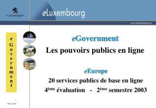 e Government Les pouvoirs publics en ligne