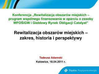 """Konferencja """"Rewitalizacja obszarów miejskich –"""