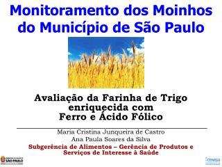 Monitoramento dos Moinhos do Município de São Paulo