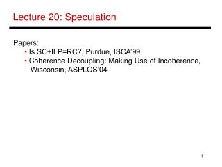 Lecture 20: Speculation