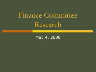 Finance Committee Research