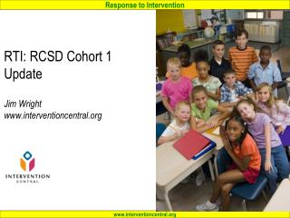 RTI: RCSD Cohort 1 Update Jim Wright interventioncentral