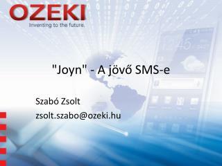 """""""Joyn"""" - A jövő SMS-e"""