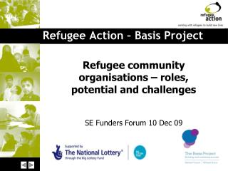 Refugee Action – Basis Project