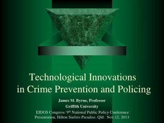 Technological Innovations  in Crime Prevention and Policing