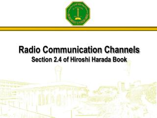 Radio Communication Channels Section 2.4 of Hiroshi Harada Book