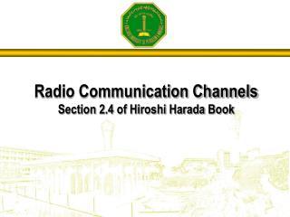 Radio Communication Channels Section 2.4 of Hiroshi Harada Book