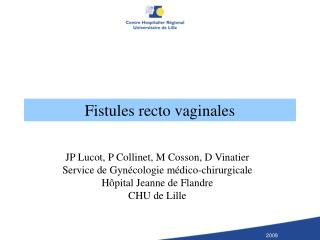 Fistules recto vaginales