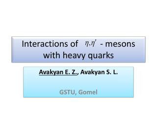 Interactions of           -  mesons with heavy quarks