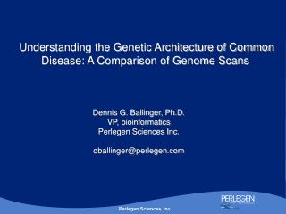 Understanding the Genetic Architecture of Common Disease: A Comparison of Genome Scans