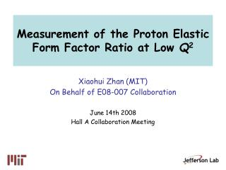 Measurement of the Proton Elastic Form Factor Ratio at Low  Q 2