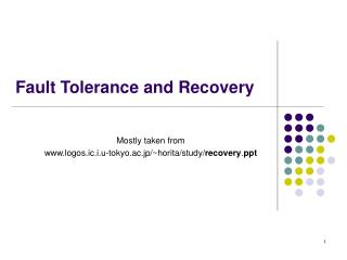 Fault Tolerance and Recovery