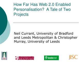 How Far Has Web 2.0 Enabled Personalisation  A Tale of Two Projects