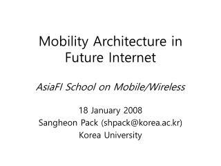 Mobility Architecture in Future Internet