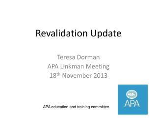 Revalidation Update