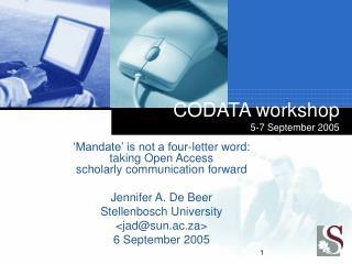 CODATA workshop 5-7 September 2005