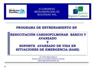 III CONGRESO IBEROAMERICANO DE SEGURIDAD VIAL