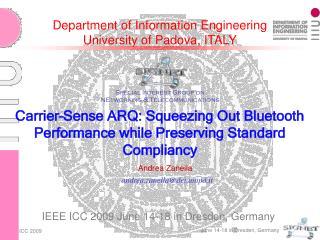 Department of Information Engineering University of Padova, ITALY