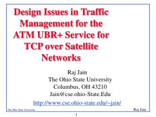 Design Issues in Traffic Management for the ATM UBR+ Service for TCP over Satellite Networks