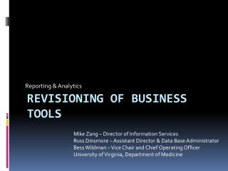 Revisioning of Business Tools