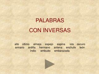 PALABRAS  CON INVERSAS
