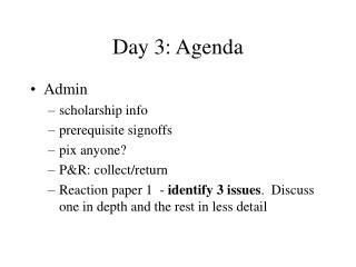 Day 3: Agenda