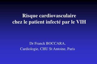 Risque cardiovasculaire  chez le patient infecté par le VIH