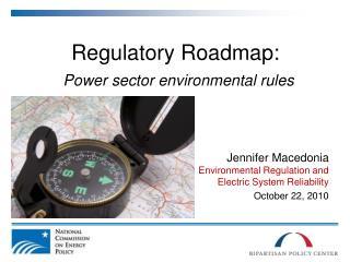 Regulatory Roadmap: Power sector environmental rules