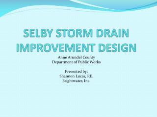 SELBY STORM DRAIN IMPROVEMENT DESIGN