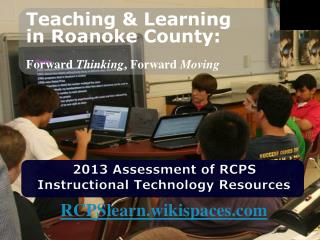 2013 Assessment of RCPS  Instructional Technology Resources