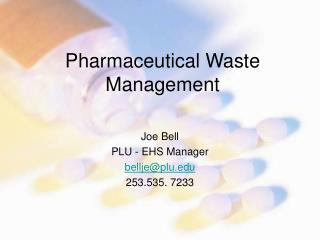 Pharmaceutical Waste Management
