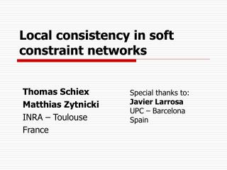 Local consistency in soft constraint networks