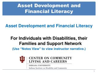 Asset Development and  Financial Literacy