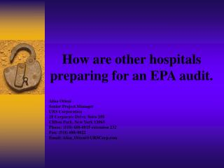 How are other hospitals preparing for an EPA audit.