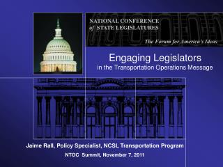 Engaging Legislators in the Transportation Operations Message