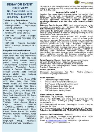 BEHAVIOR EVENT INTERVIEW Gd. Gajah/Hotel Harris 23-24 September 2013 pkl . 09.00 – 17.00 WIB