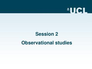 Session 2 Observational studies
