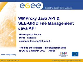 WMProxy Java API & SEE-GRID File Management Java API